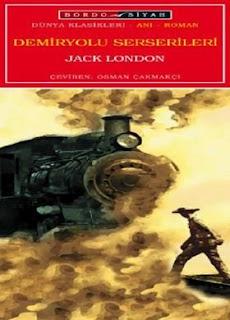 Jack London - Demiryolu Serserileri