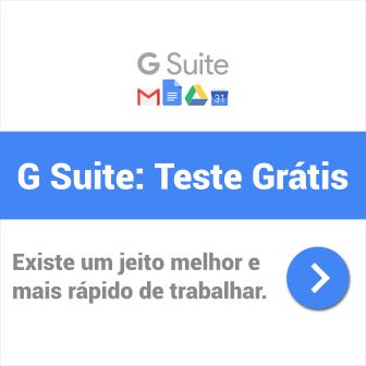 GSuite: inicie sua avaliação gratuita aqui