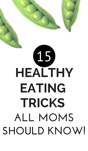Make healthy eating the norm at your house! Check out these 15 easy and smart healthy eating tricks every parent can use to make healthy family meals and eating a whole lot easier as well as successful!
