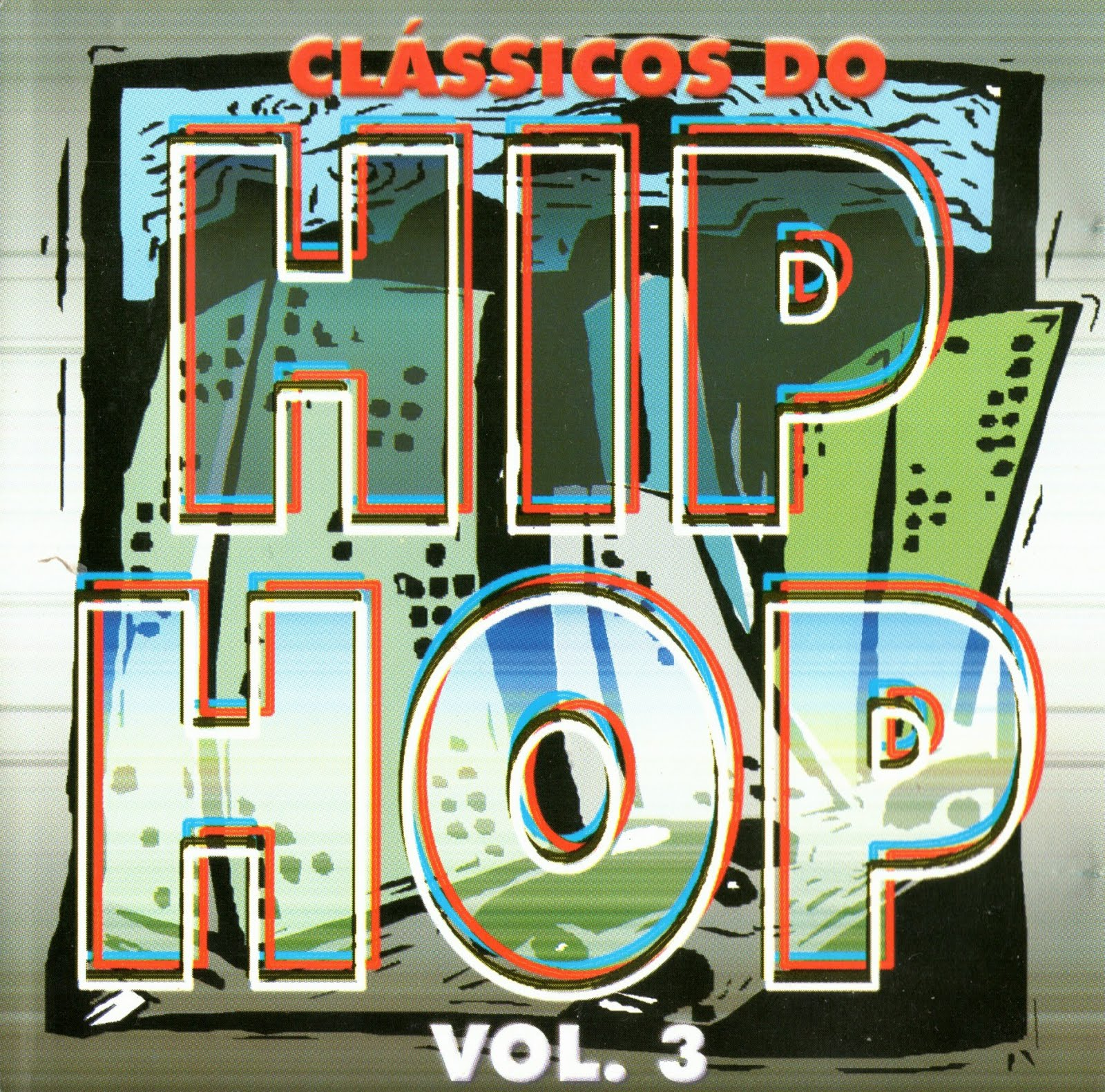 CLASSICOS DO HIP HOP VOL. 3