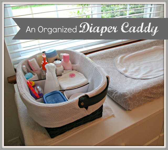 How to organize a diaper caddy with all baby changing essentials