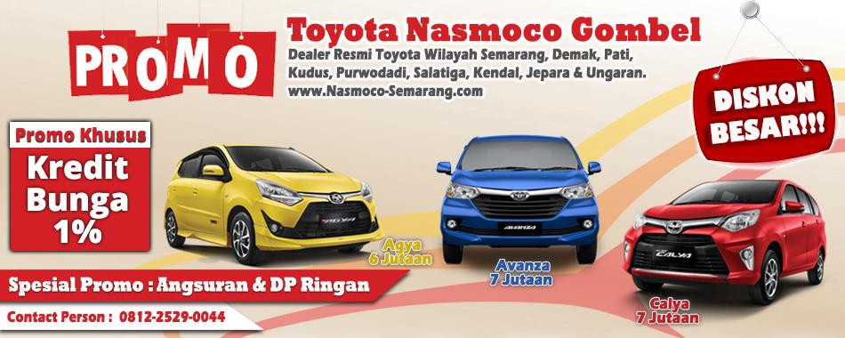 Promo Akhir Tahun DP Rringan dan Buga Kredit 1% Nasmoco Toyota Gombel Semarang Demak, Pati, Kudu, Purwodadi, Salatiga, Kendal, Jepara, dan Ungaran