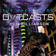 The Maniacal Bookworm: Outcasts by Jill Williamson::Review