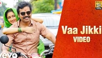 Kadaikutty Singam – Vaa Jikki Tamil Video | Karthi, Sayyeshaa | D. Imman