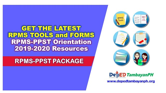 RPMS-PPST Orientation for SY 2019-2020 Resources (Tools, Forms, Presentations)