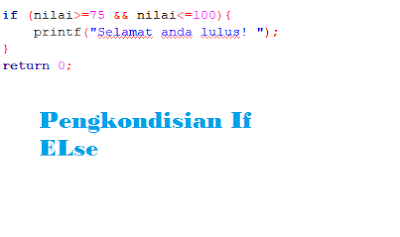 pengkondisian if else bahasa c