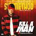 Music: Sir Method - Kill A Man   @sirmethod