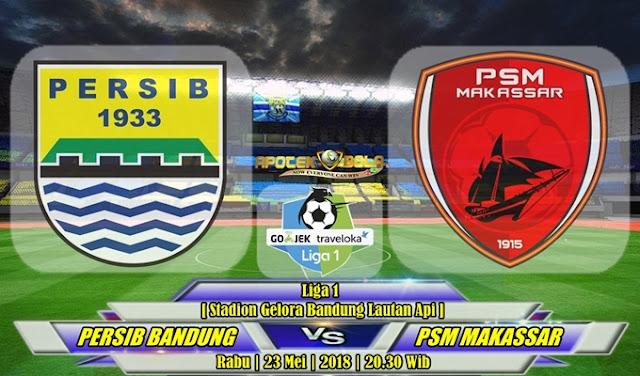 Prediksi Persib Bandung vs PSM Makassar 23 Mei 2018