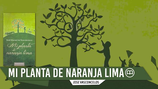 """MI PLANTA DE NARANJA LIMA"", libro recomendado de José Mauro de Vasconcelos"