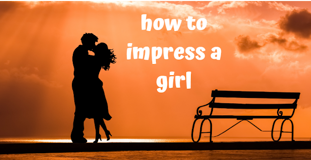 how to impress a girl in hindi,how to impress a unknown girl in hindi