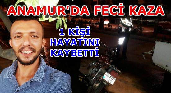 Anamur, Anamur Haberci, Anamur Haber, Anamur Son Dakika, Anamur Kaza,