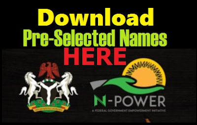 Download Npower Shortlisted Names | Pre-Selected Candidates (36 States)
