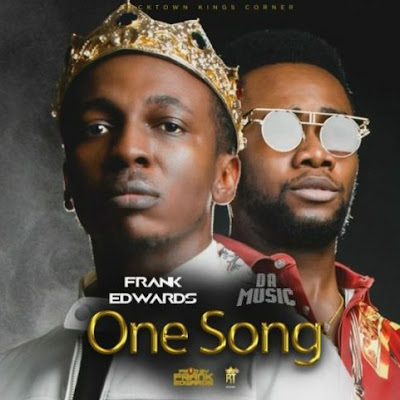 Frank Edwards - One Song ft. Da Music