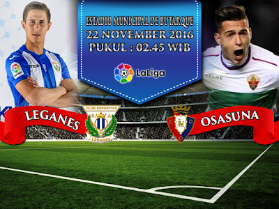 Bandar Sabung Ayam Live - Prediksi Bola La Liga Leganes vs Osasuna 22 November 2016