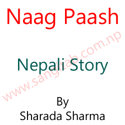Naag Paash Story By Sharada Sharma