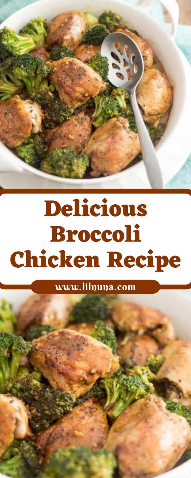 Delicious Broccoli Chicken Recipe
