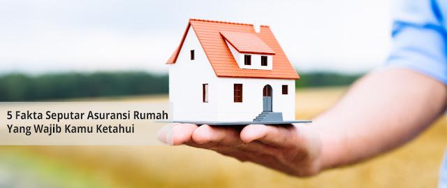 Beragam Keuntungan Memiliki Asuransi Rumah