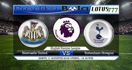 Prediksi Newcastle United Vs Tottenham Hotspur 11 Agustus 2018