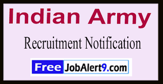 Indian Army Recruitment Notification 2017  Last Date 14-06-2017