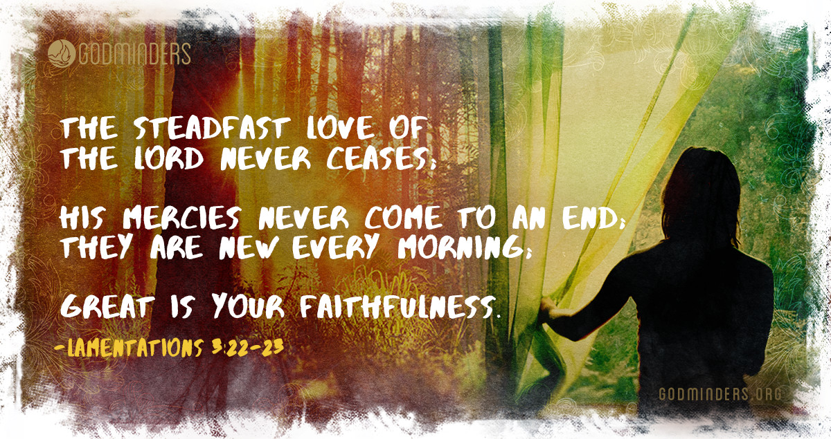 Prayer Pointers: Lamentations 3:22-23 (ESV) - The Steadfast Love of God