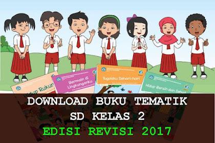 Download Buku Guru dan Buku Siswa Kurikulum 2013 SD/MI Kelas 2 Revisi 2017