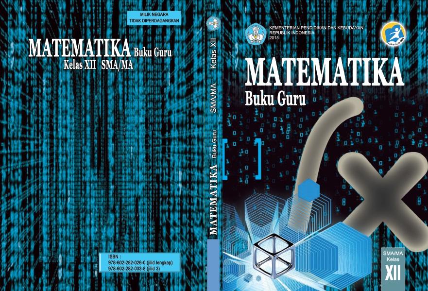 Kurikulum 2013: Buku Guru dan Buku Siswa Kelas XII SMA (Mapel Wajib)