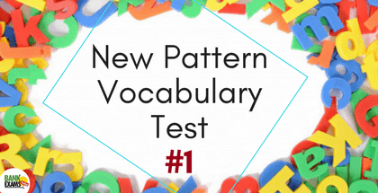 New Pattern Vocabulary Test - Part 1