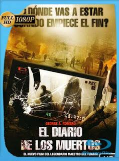 El Diario De Los Muertos 2007HD [1080p] Latino [GoogleDrive] SilvestreHD