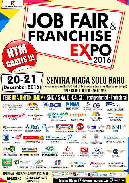 Info bursa kerja dan lowongan kerja, Seminar, Job Fair dan Franchise Expo 2016 di Sentra Niaga Solo Baru 20 - 21 Desember 2016