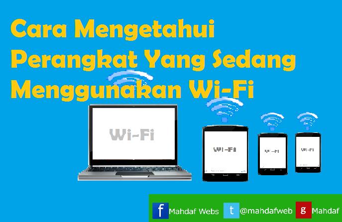 cara deteksi orang yang sedang pakai wifi