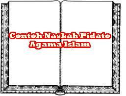 Contoh Naskah Pidato Agama Islam