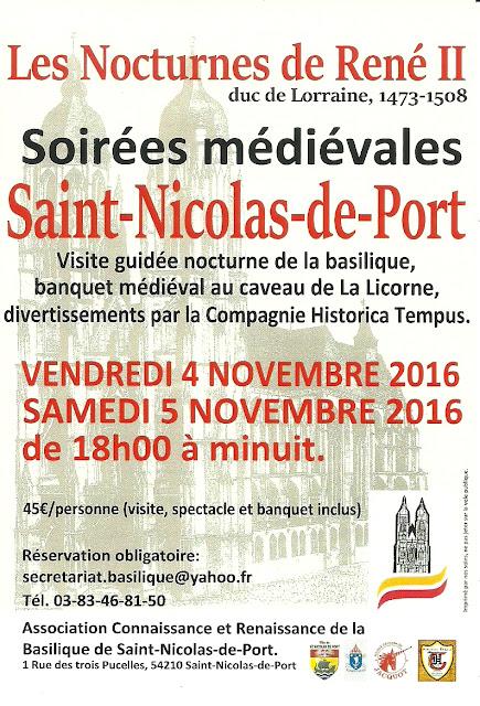 """SAINT-NICOLAS-DE-PORT (54) - Soirées médiévales """"Les Nocturnes de René II"""" (4-5 nov 2016)"""