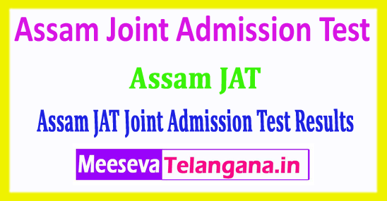 Assam JAT Result 2018 Assam Joint Admission Test 2018 Result