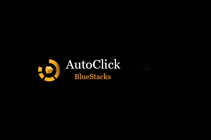 AutoClick các loại game trên Android với BlueStacks | MysTown com