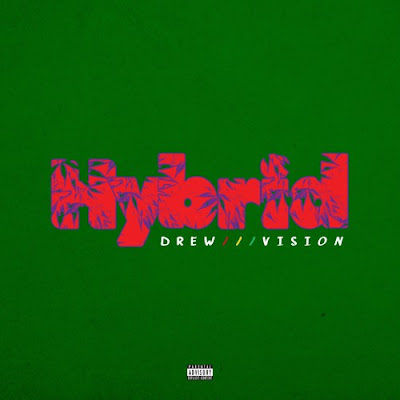 music, singer, new music, r&b artist, r&b singer, new r&b album, drew vision, model, hybrid ep