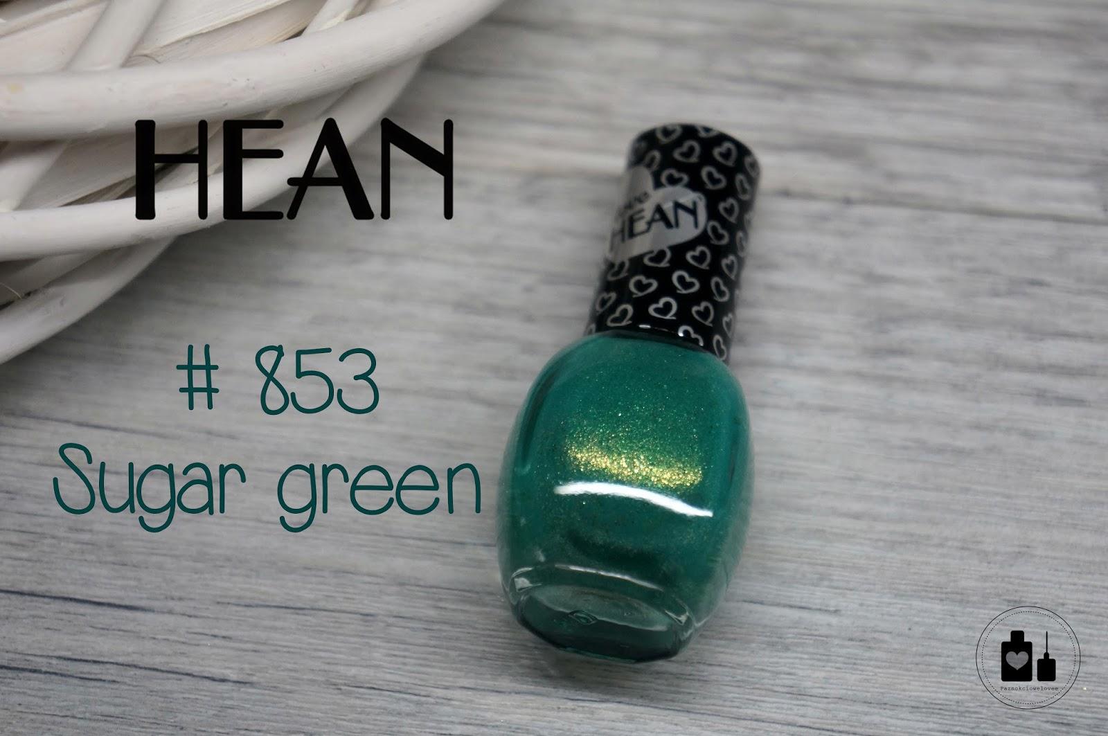 "Hean, 853 Sugar green, czyli cukrowa ""zieloność""."
