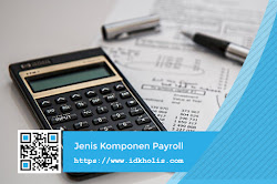 Jenis Komponen Payroll yang Perlu Anda Ketahui