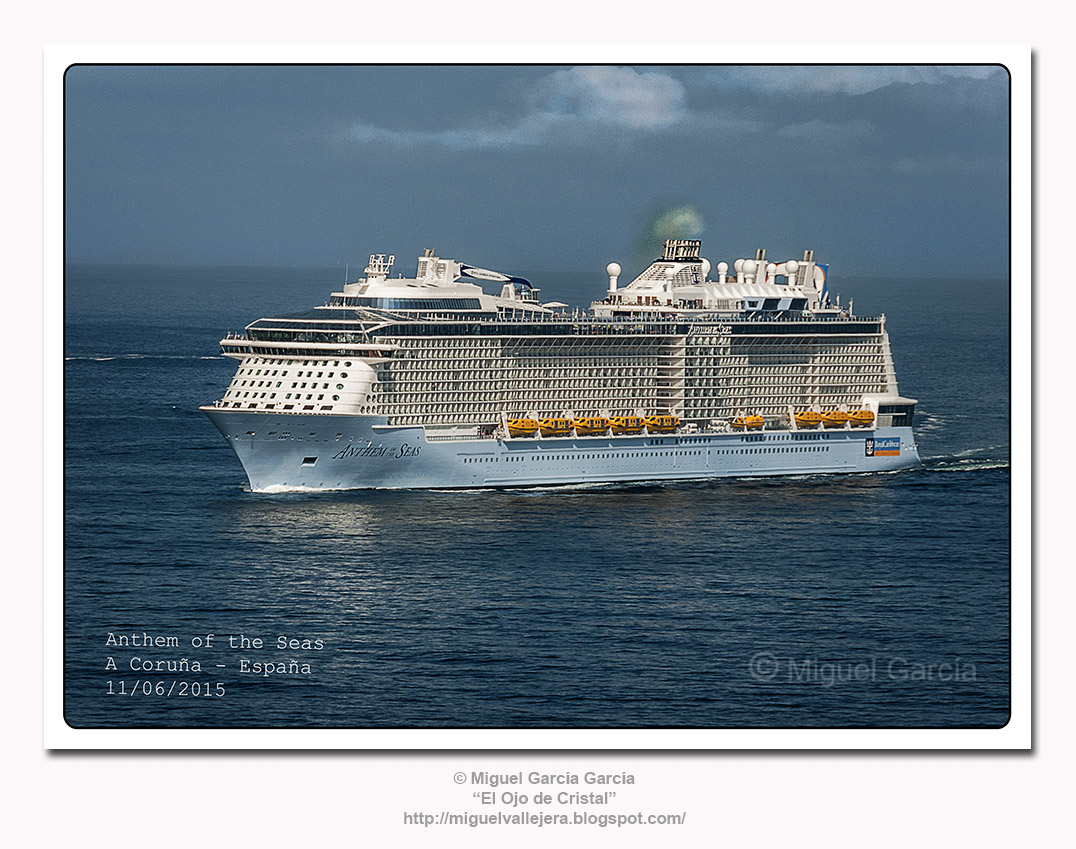 Anthem of the Seas. A Coruña, 11 de junio de 2015