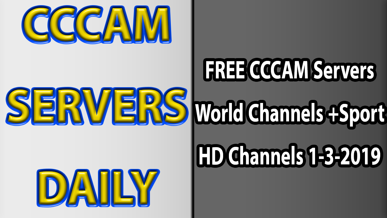 FREE CCCAM Servers World Channels +Sport HD Channels 1-3-2019 - IPTV