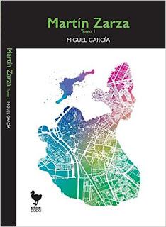 Martín Zarza. Tomo 1 - Miguel García