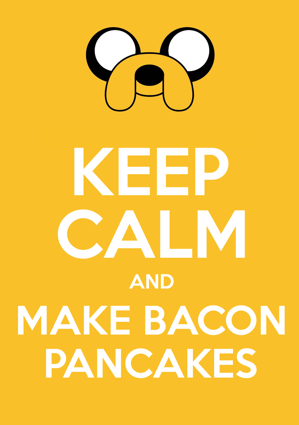 Keep calm and make bacon pancakes