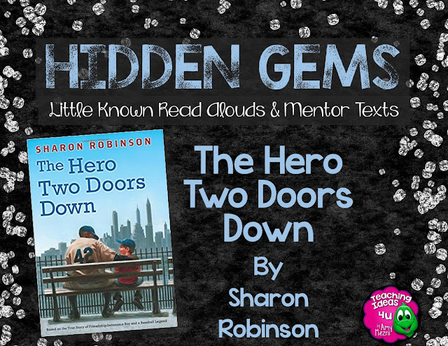 The Hero Two Doors Down is based on a true friendship between  baseball legend Jackie Robinson and a Brooklyn boy. Told by Jackie's daughter, Sharon, this book could be integrated into a unit on civil rights or culture, as well as used as a mentor text for character development.