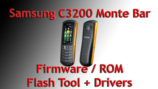 Firmware, flash tool y drivers del Samsung C3200 Monte Bar.