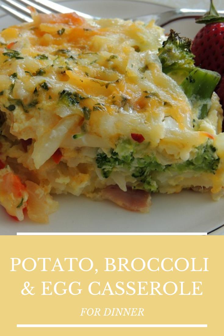Easy Best Potato, Broccoli & Egg Casserole For Dinner