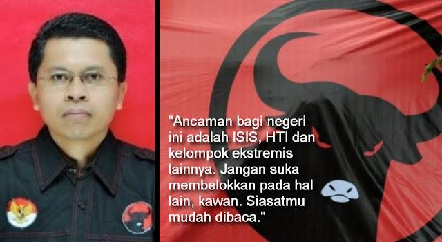 Bukan PKI, Kata Politikus PDIP: Ancaman Negara Itu HTI, ISIS dan Kelompok Ekstrimis