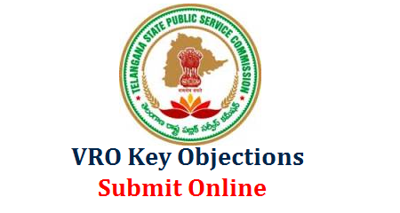 TSPSC Village Revenue Officers Prliminary Key Objection Started| Telangana State Public Service Commission inviting objections on VRO Preliminary Key exam held on 16.09.2018 in Telangana | TSPSC VRO Preliminary Key Objections Submission Official web link Get Details Here | Telangana VRO Exam Key Objection Submit Online Here tspsc-vro-preliminary-key-objections-submit-online