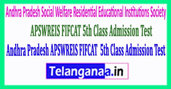 Andhra Pradesh APSWREIS FIFCAT 2018 5th Class Admission Test