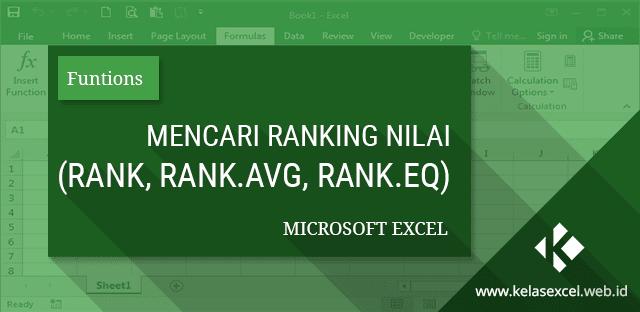 Mencari Ranking Nilai dengan Fungsi RANK, RANK.AVG dan RANK.EQ pada Microsoft Excel