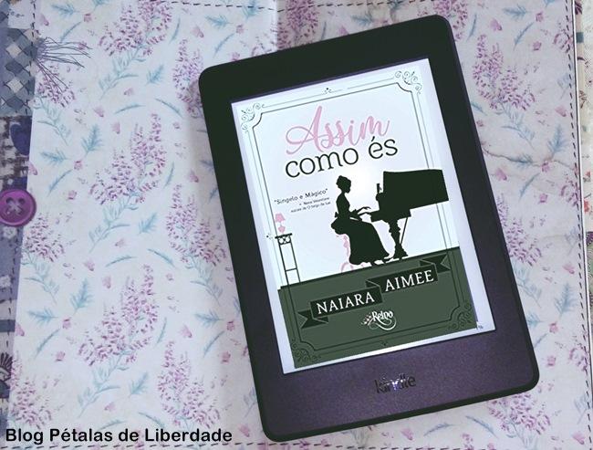 Resenha, livro, Assim-como-es, Naiara-Aimee , romance-de-epoca, kindle-unlimited, editora-portal-reino, blog-petalas-de-liberdade, blog-literario