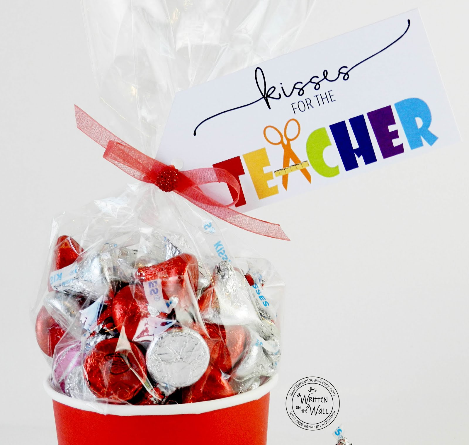 Kisses for the Teacher-Hershey Chocolate Kisses